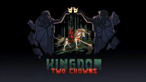 Kingdom: Two Crowns – A dificuldade faz parte da diversão