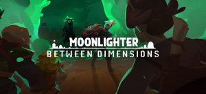 Moonlighter: Between Dimensions – Regresso a Rynoka