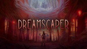 Dreamscaper – Viver entre a realidade e o sonho