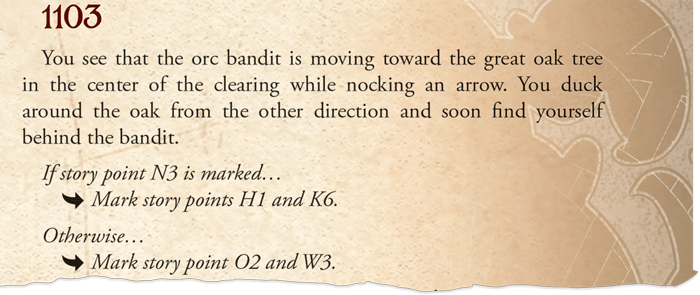 "A screenshot of one of the choices from Legacy of Dragonholt, reading, ""You see that the orc bandit is moving toward the great oak tree in the center of the clearing while nocking an arrow. you duck around the oak from the other direction and soon find yourself behind the bandit. If story point N3 is marked...Mark story points H1 and K6. Otherwise... Mark story point O2 and W3."""