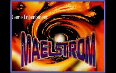 Game Enjambment: Maelstrom