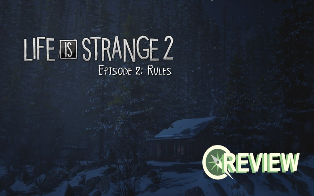 Life is Strange 2: Episode 2 is a Tough, But Worthwhile Entry
