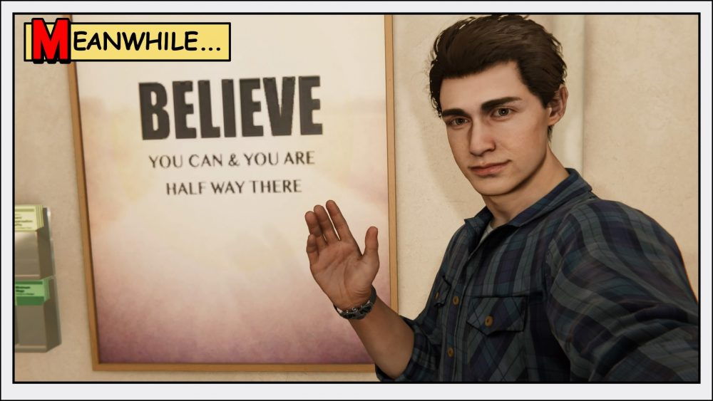 "Peter Parker stands in front of a sign saying ""Believe you can and you are halfway there."""