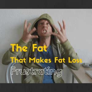 Fat Loss Frustrations
