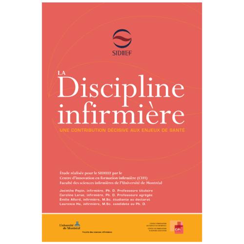 La discipline infirmière – Une contribution décisive aux enjeux de santé