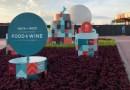 Anunciadas las fechas del Festival Internacional de Comida y Vino EPCOT 2021