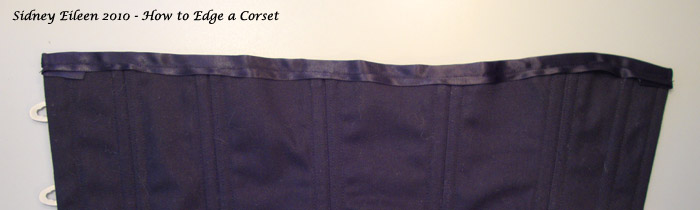 How to Edge a Corset, tutorial by Sidney Eileen