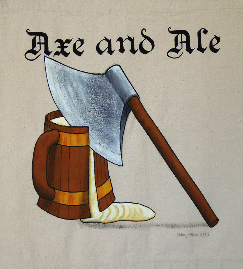 Axe and Ale Sign Banner, by Sidney Eileen, acrylic paint on raw cotton canvas, for Talon Crescent Wars, SCA.