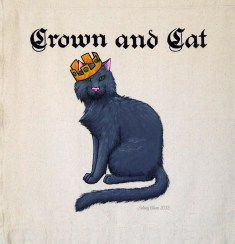 Crown and Cat Sign Banner, by Sidney Eileen, acrylic paint on raw cotton canvas, for Talon Crescent Wars, SCA.