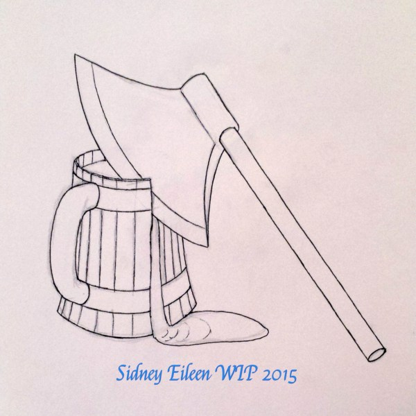 Axe and Ale - Sketch, by Sidney Eileen, for Talon Crescent Wars, SCA.