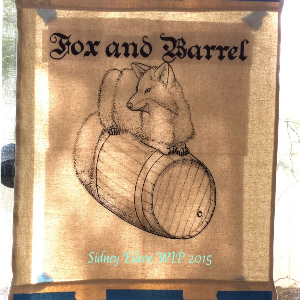 Fox and Barrel Sign Banner WIP, by Sidney Eileen, acrylic paint on raw cotton canvas, for Talon Crescent Wars, SCA.