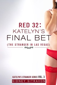Red 32 Katelyns Final Bet