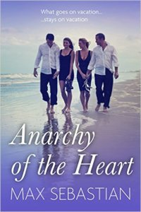Anarchy of the Heart Max Sebastian