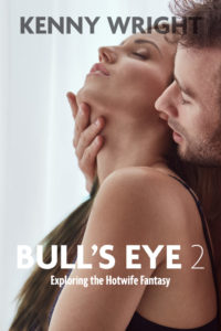 popular hotwife books Kenny Wright bull's eye