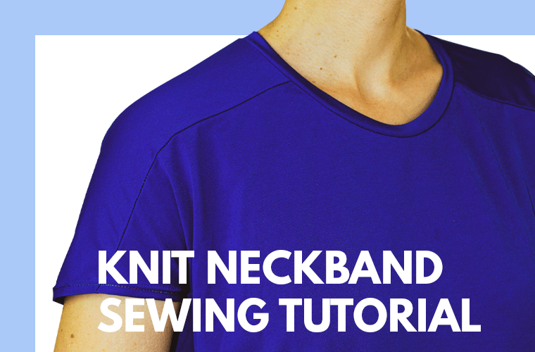 How to sew a knit neckband