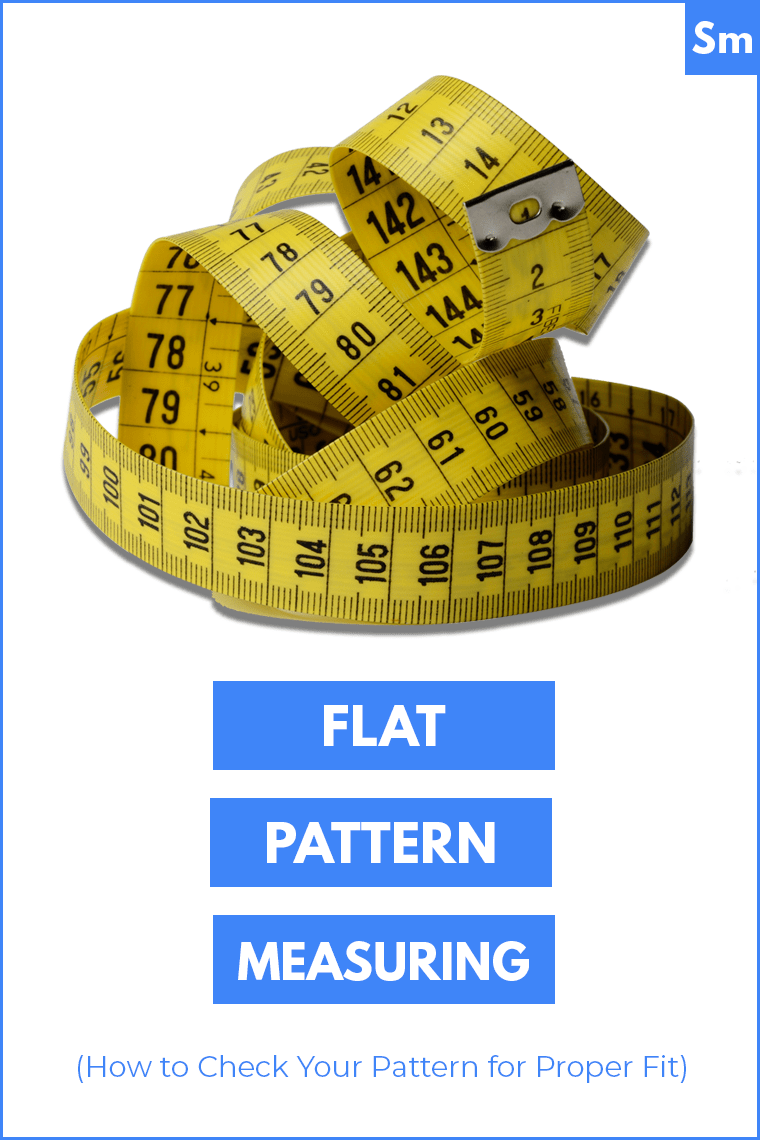 Flat pattern measuring lets you sew a better-fitting garment faster. You can make significant fit improvements to a me-made garment via flat pattern measuring without touching a fiber of fabric.