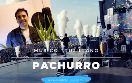 Pachurro, músico trujillano