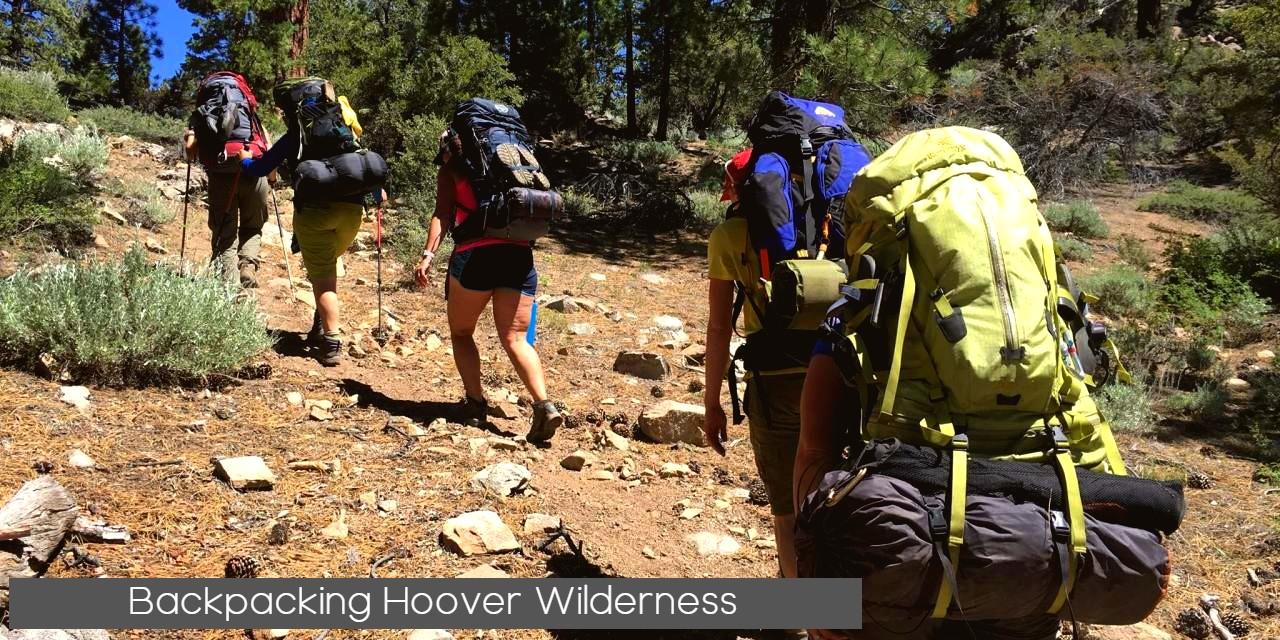 Backpackers Hiking hoover Wilderness