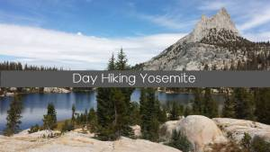 Day hike yosemite