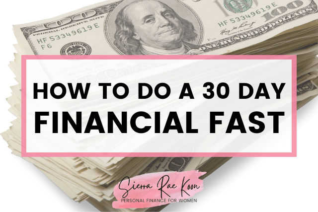 30 day financial fast
