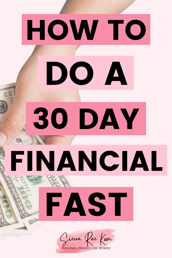 How to do a 30 day financial fast.