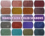 COMPLETE REVIEW: Makeup Geek Foiled Shadows: Part-1