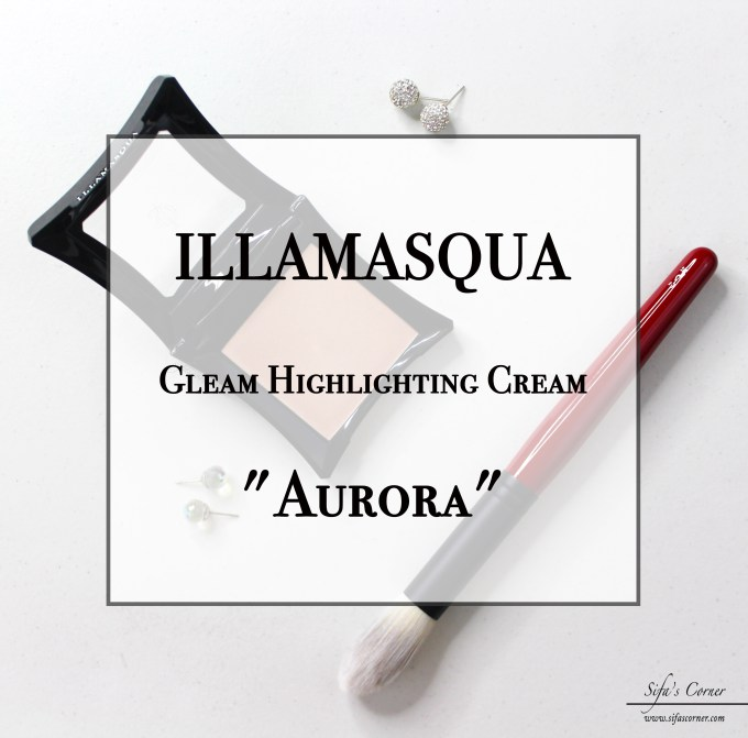 "Review: ILLAMASQUA Gleam Highlighting Cream- ""Aurora"""
