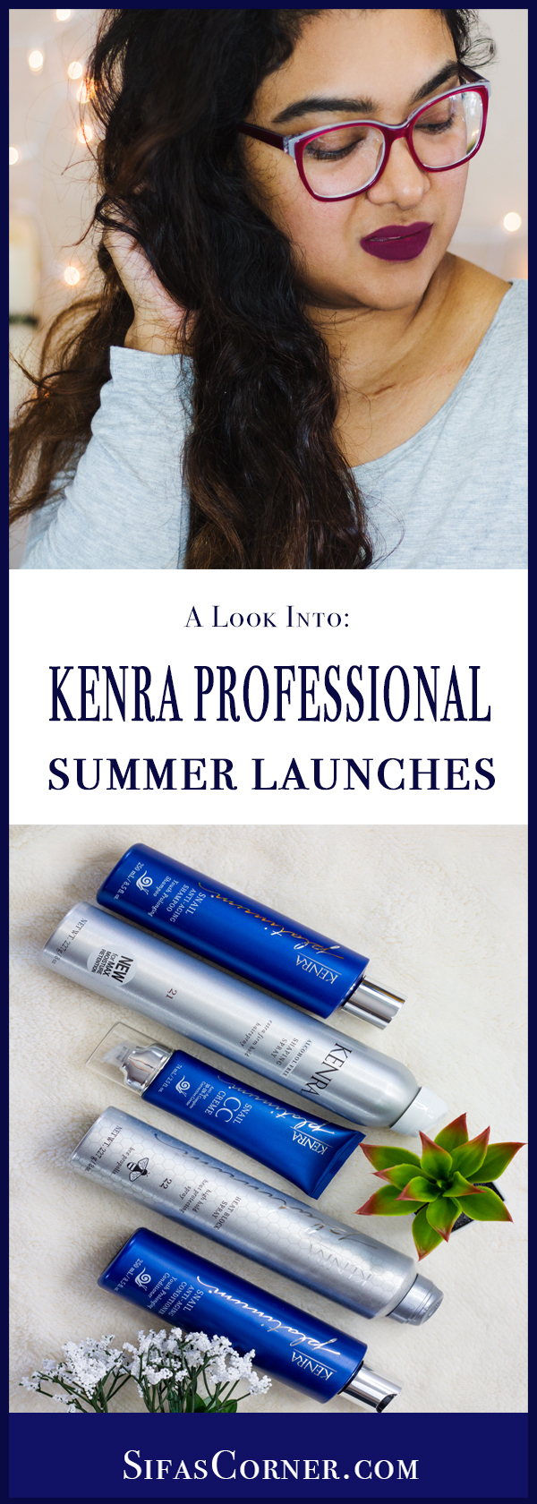 KENRA PROFESSIONAL New Summer Launches