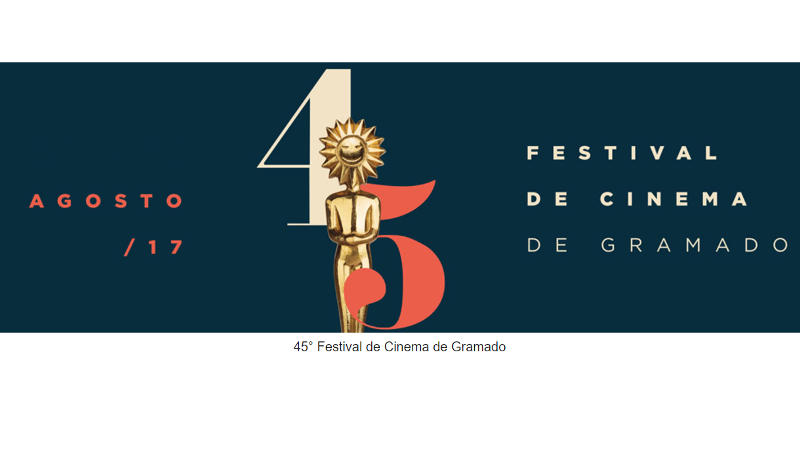 45 Festival de Cinema de Gramado RS