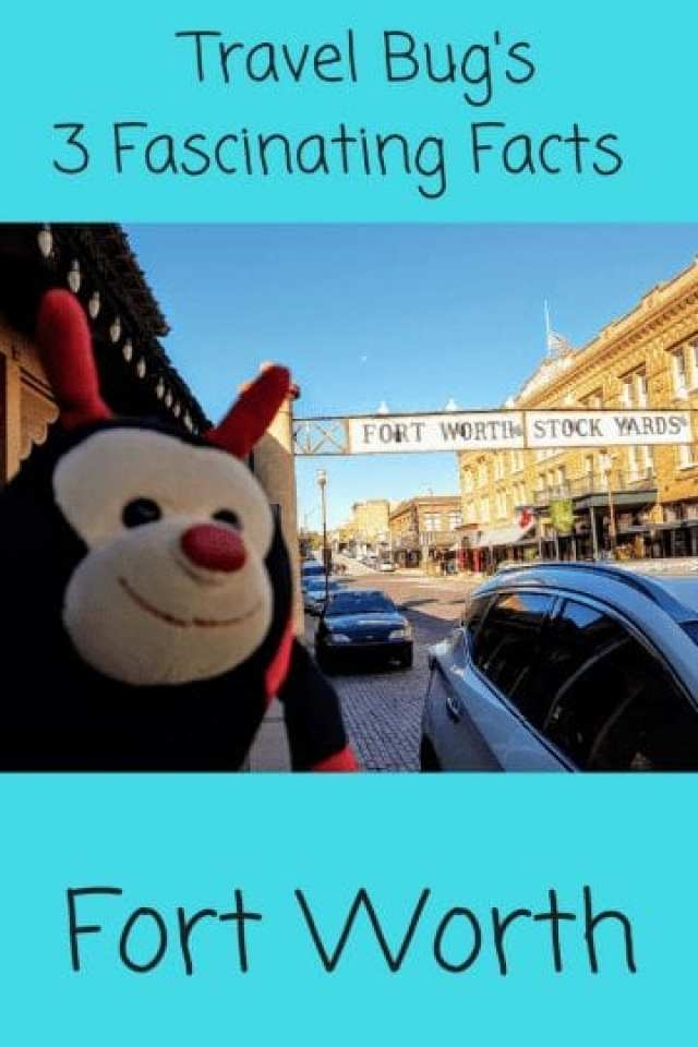 Travel Bug's 3 Fascinating Facts About Fort Worth