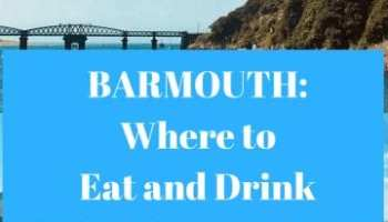 My Favourite Spots for Eating and Drinking in Barmouth
