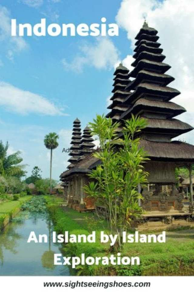 Indonesia: An Island by Island Exploration
