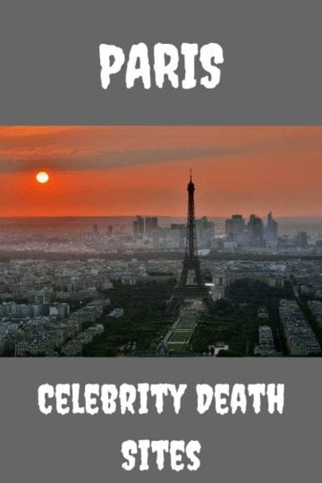 Paris Celebrity Death Sites