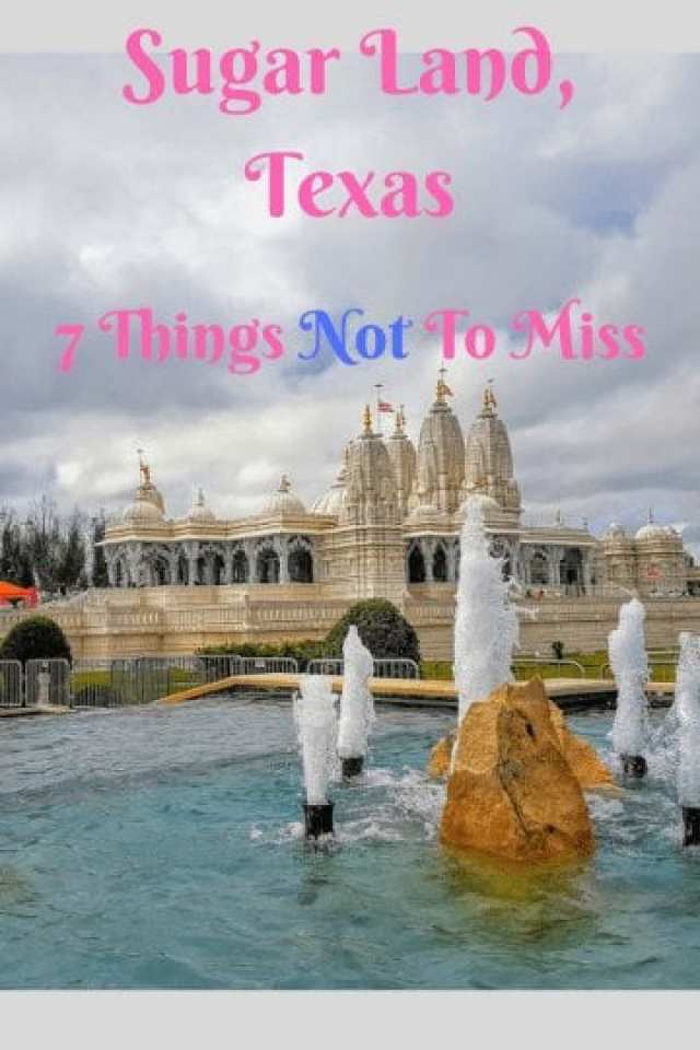 Sugar Land, Texas: 7 Things Not to Miss
