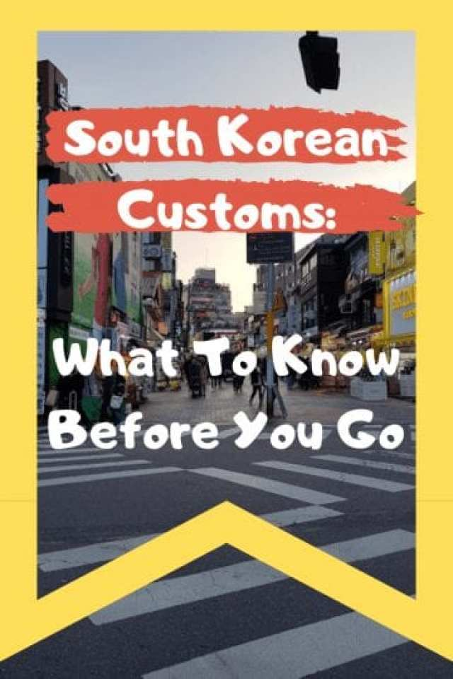 South Korean Customs: What To Know Before You Go