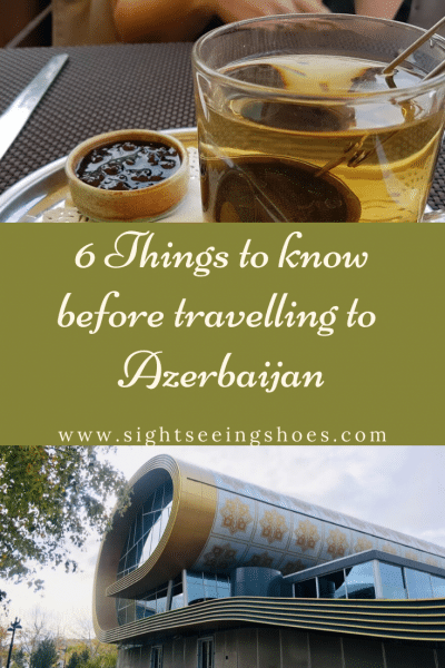 things to know before travelling to Azerbaijan