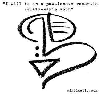 """""""I will be in a passionate romantic relationship soon"""""""