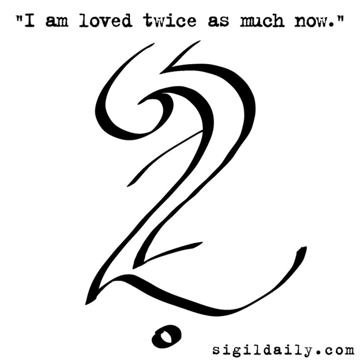 """I am loved twice as much."""