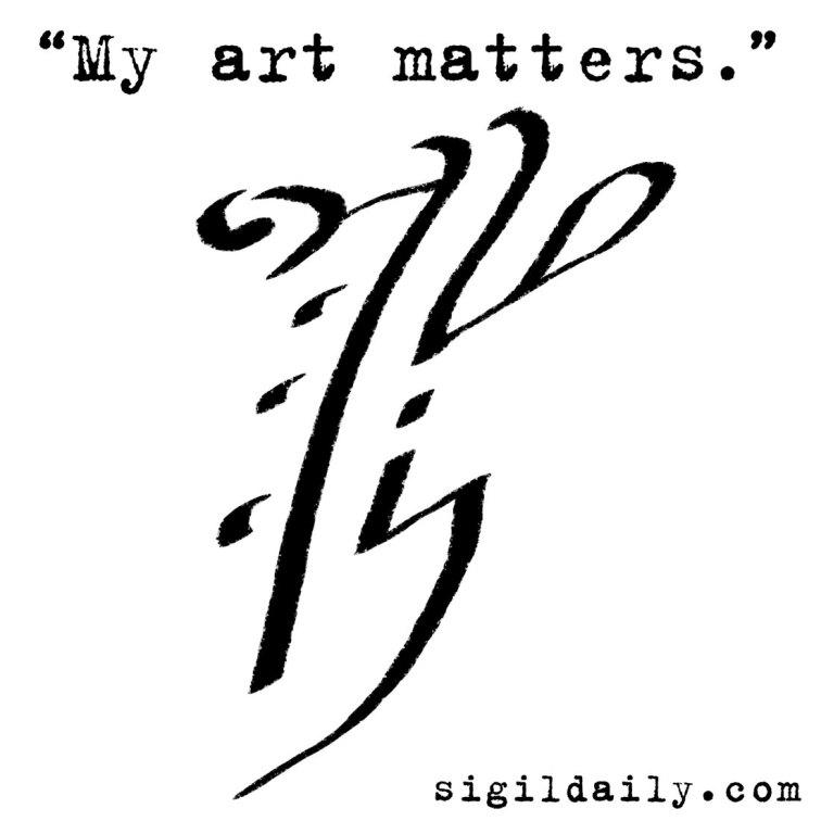 """""""My art matters."""""""