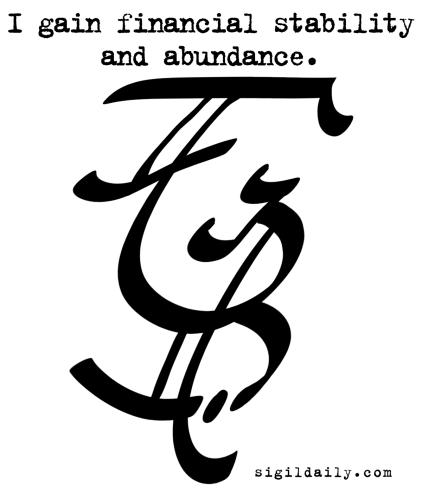 """I gain financial stability and abundance."""