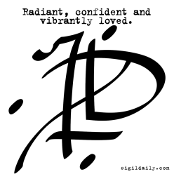 """""""Radiant, confident and vibrantly loved."""""""