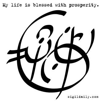 """""""My life is blessed with prosperity."""""""
