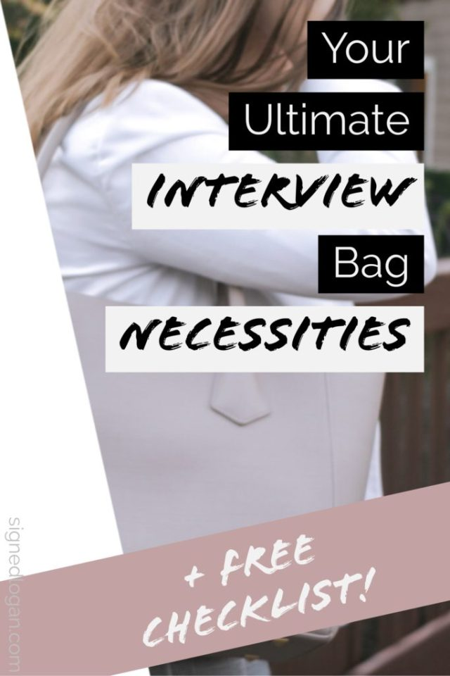 Ultimate Interview Bag Necessities - Preparing for interviews can be stressful and time consuming, which often means you'll leave other important tasks, such as packing all of your interview bag necessities, to the very last minute. Make your life easier by checking out my complete list of interview bag necessities so you can focus on what matters!