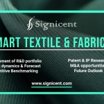 Smart TEXTILE & FABRICS_Technology_Innovation_Market Research_Signicent