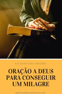 Oração a Deus – Para conseguir um milagre