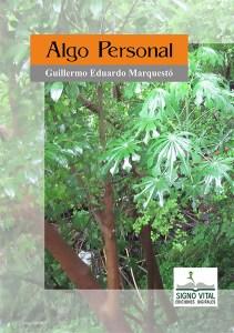 Algo Personal - Guilleromo Marquestó - Signo Vital Ediciones
