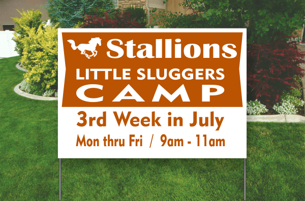 "Example of a 18 by 24 inch. One Color Poly Sleeve Yard Sign. Orange, ""Little Sluggers Camp"""