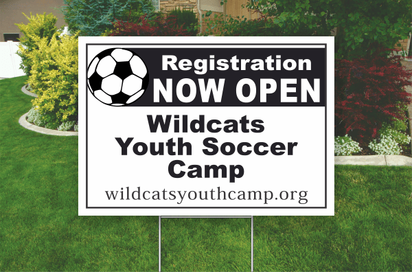 Example of a 18 by 24 inch, One Color. Corrugated Plastic, Yard Sign, Bandit Sign. Black ( Wildcats Youth Soccer Camp)