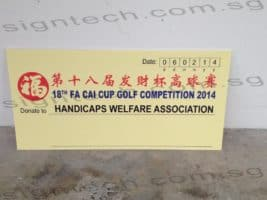 Cheque on Foam board for 18th Fa Cai Cup Golf Compeition