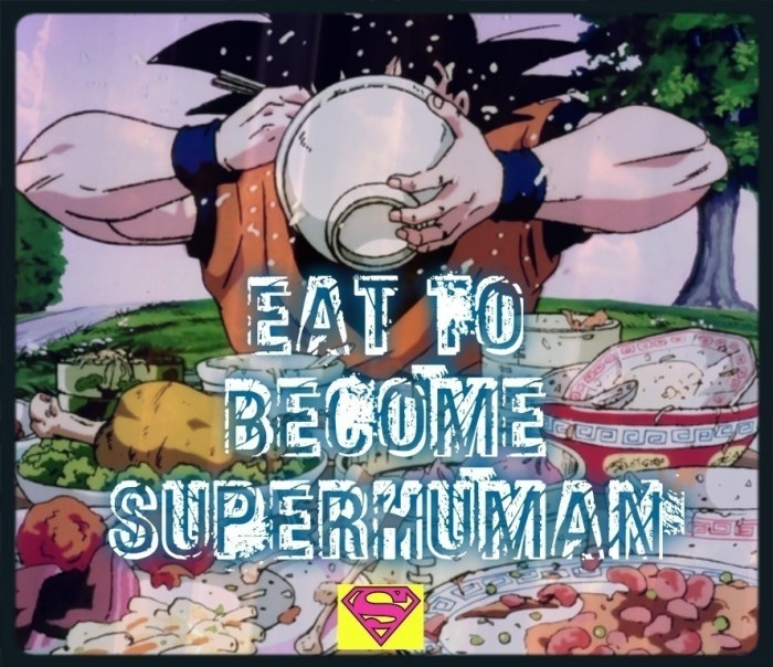 eat to become superhuman
